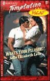 What's Your Pleasure? by Julie Elizabeth Leto