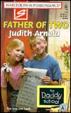 Ebook Father of Two by Judith Arnold DOC!