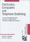 Electronics, Computers and Telephone Switching