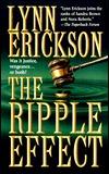 The Ripple Effect by Lynn Erickson