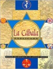 La Cabala Explicada/ The Cabbala Explained