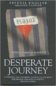 desperate-journey-vienna-paris-auschwitz