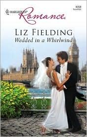 Wedded in a Whirlwind by Liz Fielding