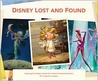 Disney Lost and Found by Charles Solomon