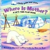 Where Is Mother?