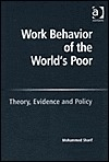 Work Behavior Of The World's Poor: Theory, Evidence And Policy