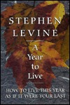 Ebook A Year to Live by Stephen Levine TXT!