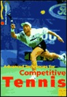 Advanced Techniques for Competitive Tennis