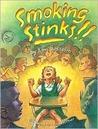 Smoking Stinks ! !
