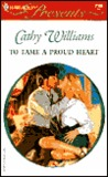 To Tame a Proud Heart by Cathy Williams