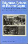 Education Reform in Postwar Japan: The 1946 U.S. Education Mission