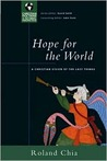 Hope for the World: A Christian Vision of the Last Things