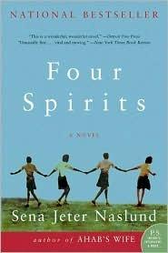 Ebook Four Spirits by Sena Jeter Naslund PDF!