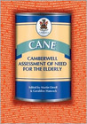 CANE: Camberwell Assessment of Need for the Elderly, a Needs Assessment for Older Mental Health Service Users