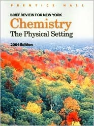 Brief Review for New York Chemistry: The Physical Setting : 2004 Edition