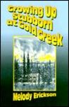 Growing Up Stubborn at Gold Creek