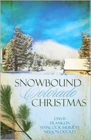Snowbound Colorado Christmas: Almost Home / Fires of Love / Dressed in Scarlet / The Best Medicine