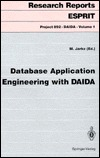 Database Application Engineering With Daida (Research Reports Espirit. Project 892. Daida, Vol 1)