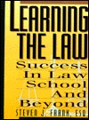 Learning the Law: Success in Law School and Beyond