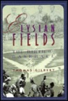 Elysian Fields: The Birth of Baseball