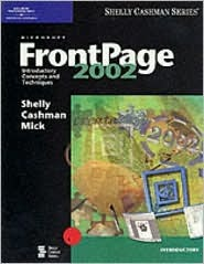 Microsoft FrontPage 2002: Introductory Concepts and Techniques