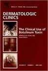 Botulinum Toxin - The January 2004 Issue of Dermatologic Clinics