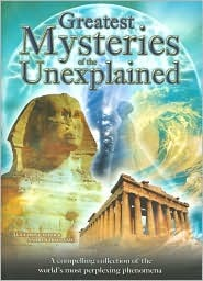 Greatest Mysteries of the Unexplained by Andrew Holland Lucy Doncaster