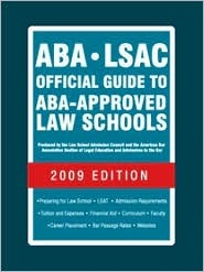 ABA-LSAC Official Guide to ABA-Approved Law Schools 2009