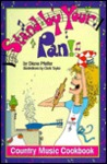 Stand by Your Pan!: Country Music Cookbook