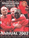 Official Manchester United Annual 2002 (Annuals)