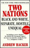 Two Nations : Black and White, Separate, Hostile, Unequal