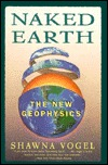 Naked Earth: The New Geophysics