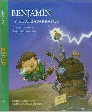 Benjamin y el atraparrayos/ Benjamin and the Lightning Rod (P... by Carlos Pinto