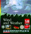 Wind and Weather: Climates, Clouds, Snow, Tornadoes, and How Weather Is Predicted