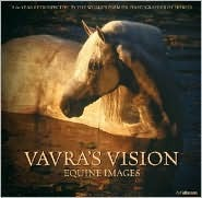 Vavra's Visions: Equine Images
