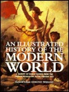 Illustrated History Of The Modern World