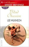 Blind Obsession by Lee Wilkinson