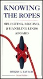 Knowing the Ropes: A Sailor's Guide to Selecting, Rigging, and Handling Lines Abroad