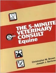 The 5-Minute Veterinary Consult& #8212; Equine for PDA, Bundle: PDA CD-ROM and Book