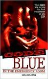 Code Blue: In the Emergency Room