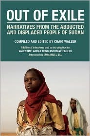 Out of Exile: Narratives from the Abducted and Displaced People of Sudan