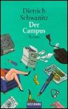 Der Campus by Dietrich Schwanitz
