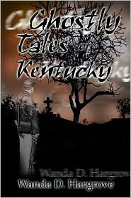 Ghostly Tales of Kentucky