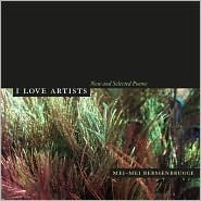 Ebook I Love Artists: New and Selected Poems by Mei-mei Berssenbrugge TXT!
