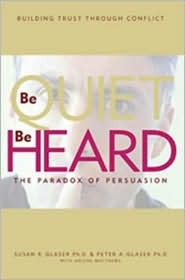 Be Quiet, Be Heard by Susan R. Glaser