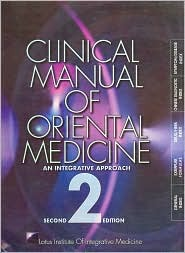 A Clinical Manual of Oriental Medicine
