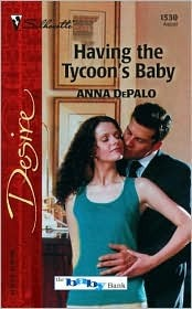Having the Tycoon's Baby by Anna DePalo