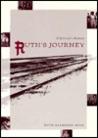 Ruth's Journey: A Survivor's Memoir