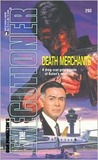 Death Merchants (Mack Bolan The Executioner, #293)