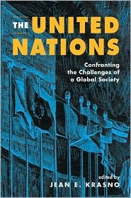 The United Nations: Confronting the Challenges of a Global Society